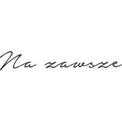 "Sentiment stamp in Polish: ""Na zawsze"""