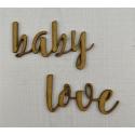 Love, baby