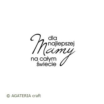 Dla najlepszej Mamy...