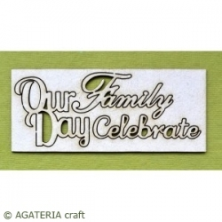 Our Family Day Celebrate