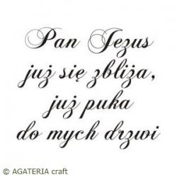 PAN JEZUS JUŻ SIĘ ZBLIŻA...