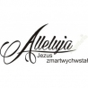 ALLELUJA - JEZUS ZMARTWYCHWSTAŁ